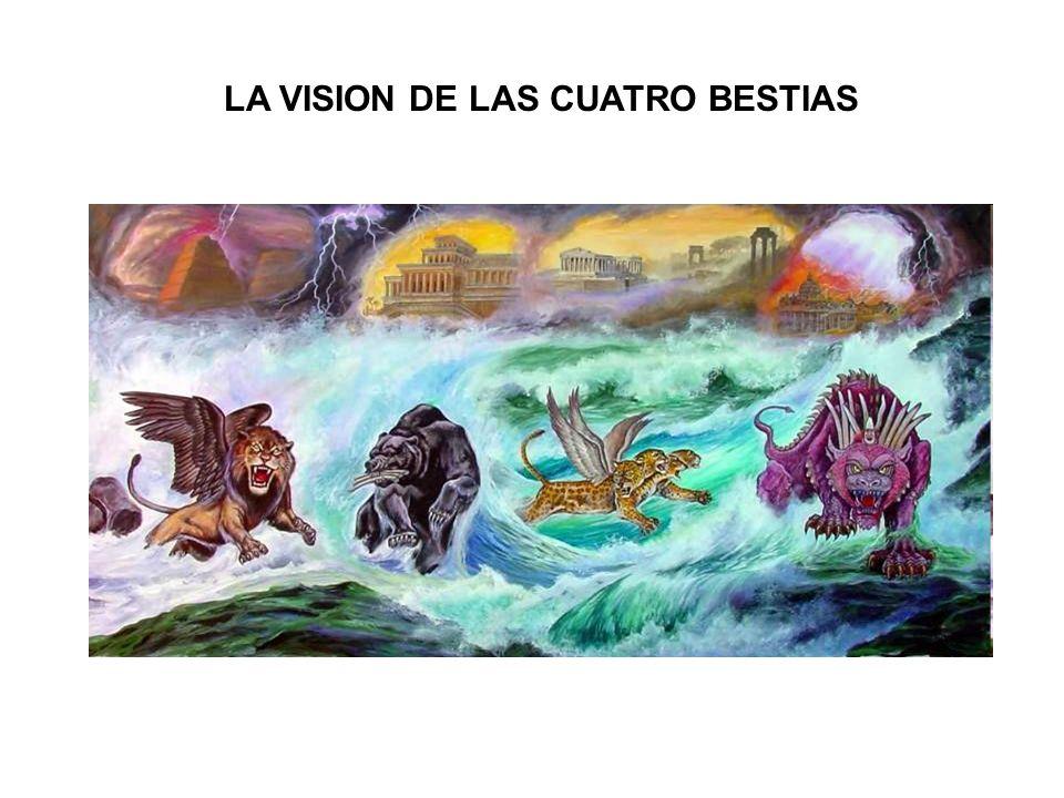 LA VISION DE LAS CUATRO BESTIAS