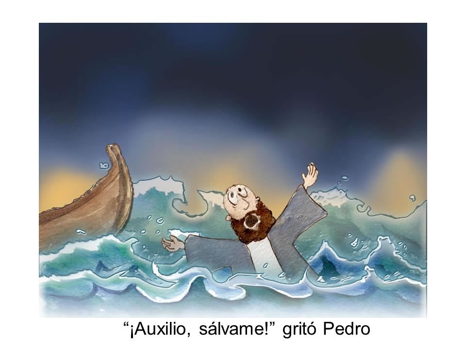 ¡Auxilio, sálvame! gritó Pedro