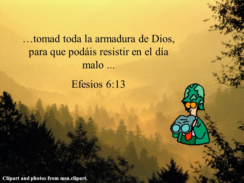 …tomad toda la armadura de Dios, para que podáis resistir en el día malo... Efesios 6:13 Clipart and photos from msn.clipart.