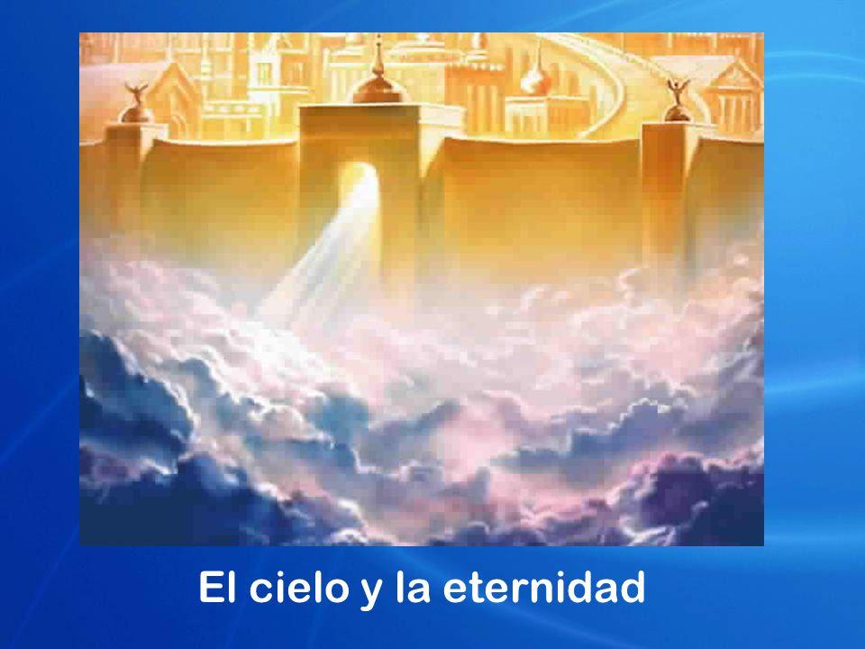 El cielo y la eternidad