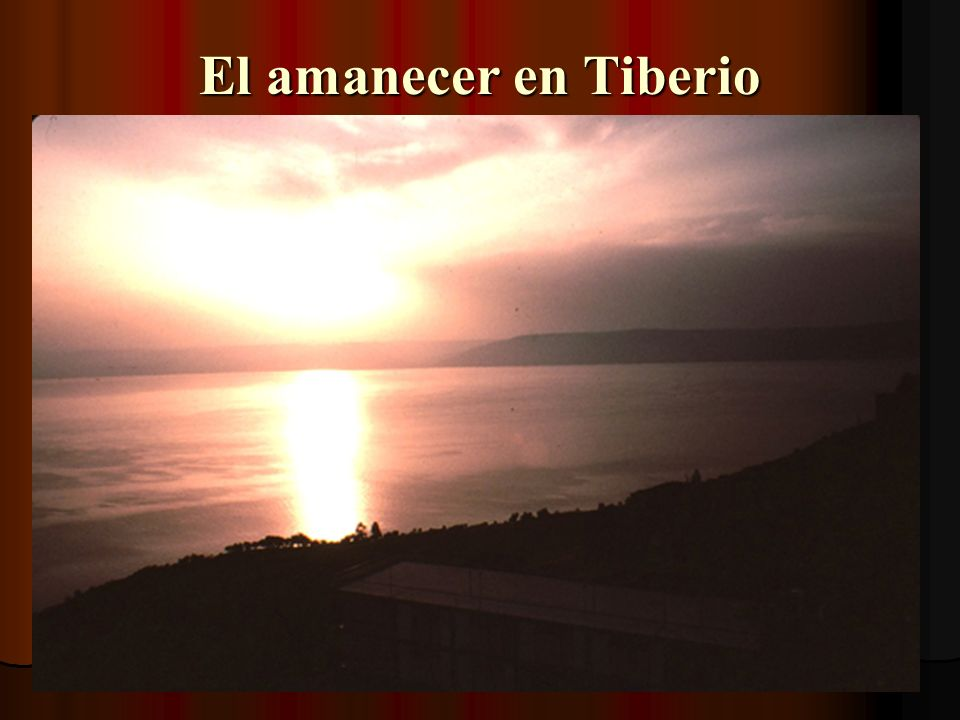 El amanecer en Tiberio