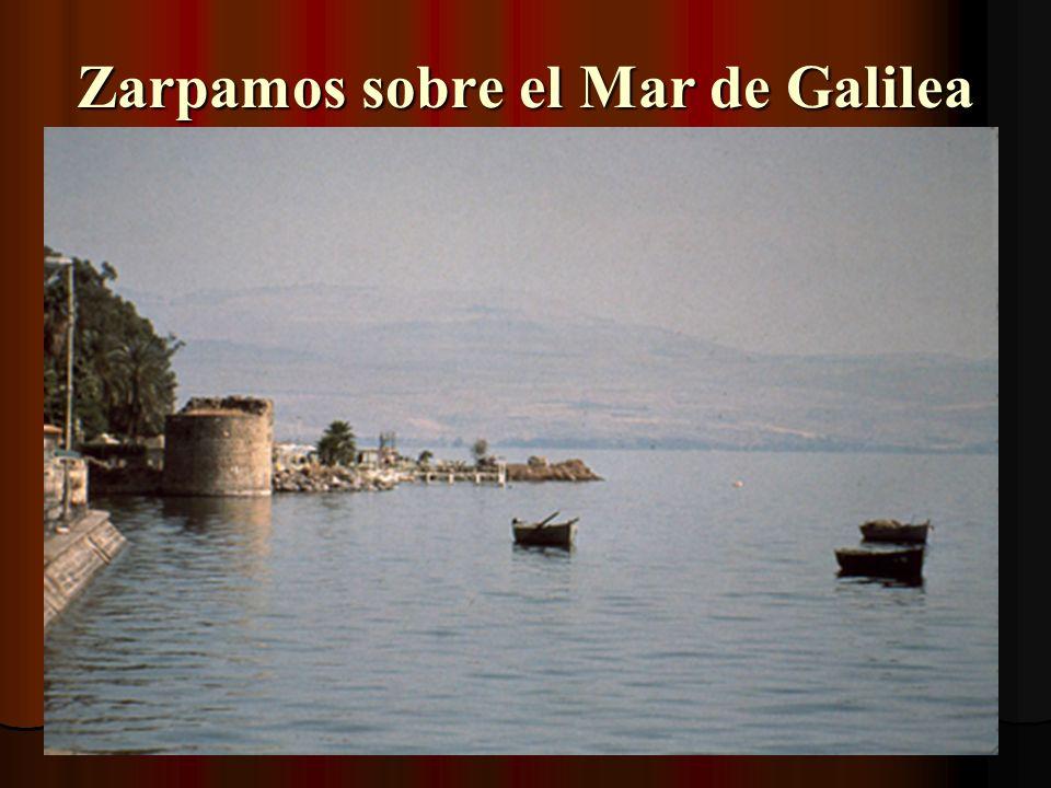 Zarpamos sobre el Mar de Galilea
