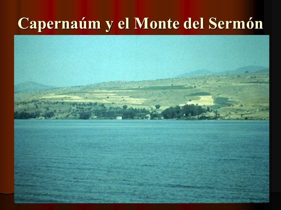 Capernaúm y el Monte del Sermón