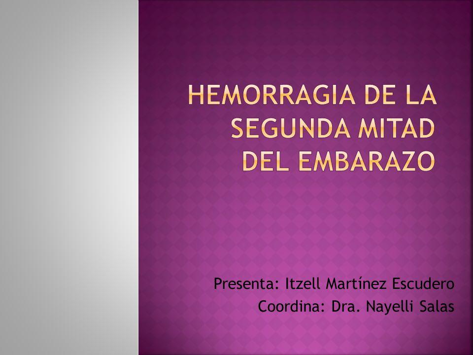 Hemorragia uterina dolorosa: DPP Hemorragia uterina indolora: placenta previa
