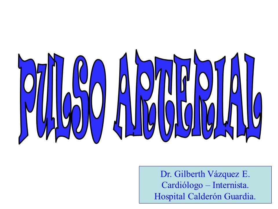 PULSO ARTERIAL IGUALDAD En condiciones fisiológicas la amplitud y forma del pulso mantienen uniformidad en todos los latidos.