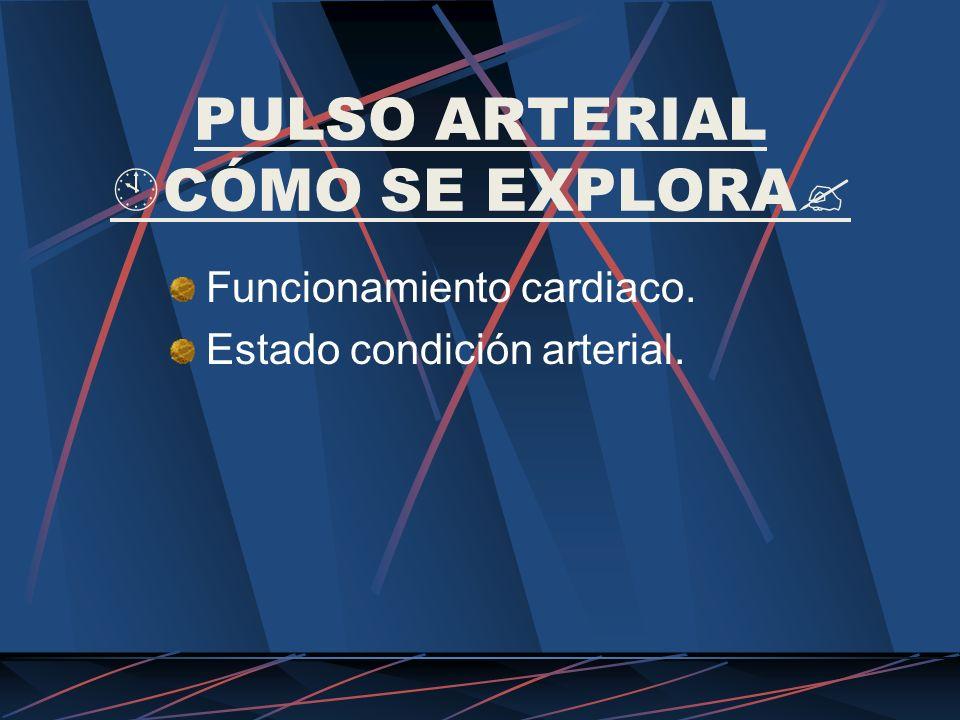 PULSO CAROTÍDEO LOS PULSOS ARTERIALES DEPENDEN: a.