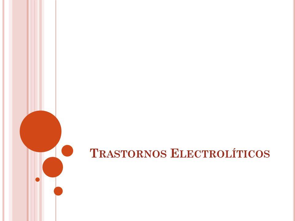 T RASTORNOS E LECTROLÍTICOS