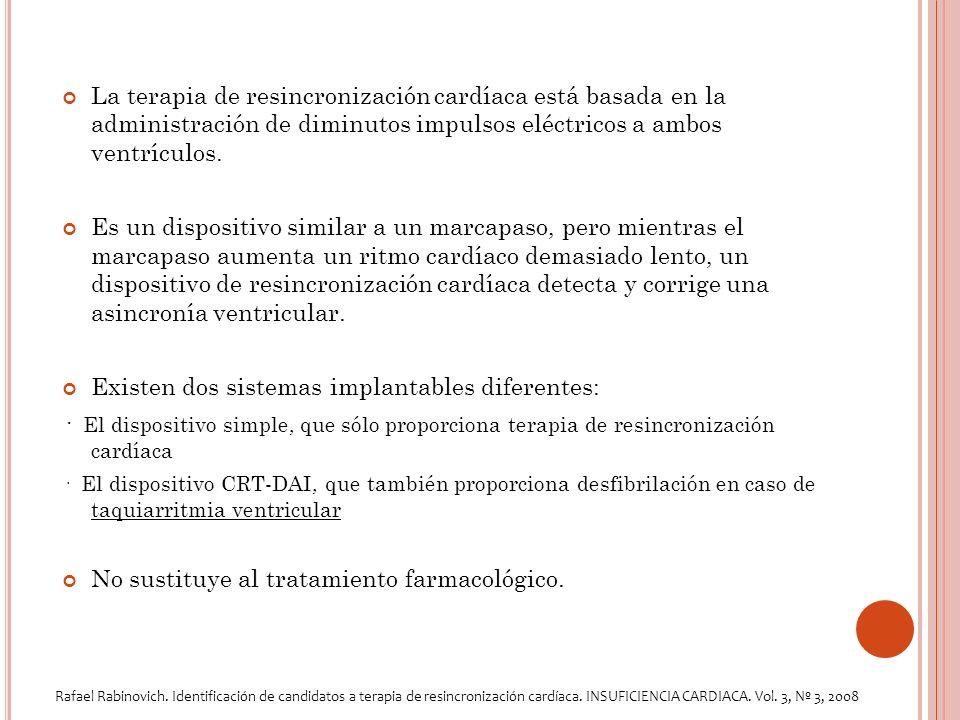 La terapia de resincronización cardíaca está basada en la administración de diminutos impulsos eléctricos a ambos ventrículos.