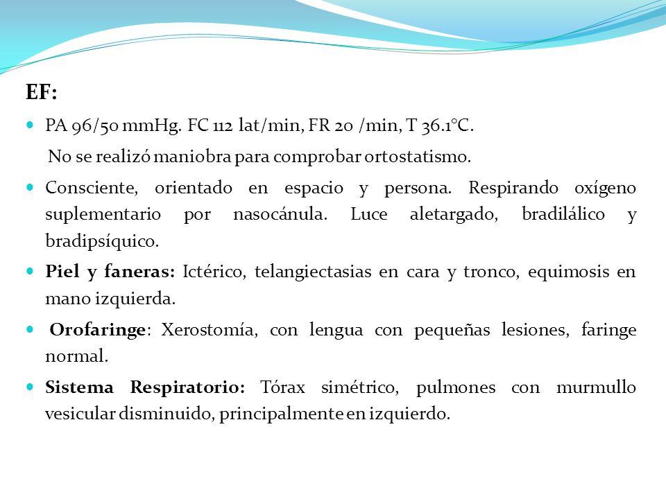 Sistema Cardiovascular: RsCsRsSS ni tercer ruido.Abdomen: circulación colateral.