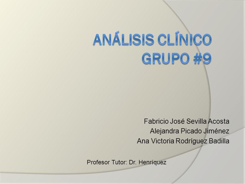 Fabricio José Sevilla Acosta Alejandra Picado Jiménez Ana Victoria Rodríguez Badilla Profesor Tutor: Dr. Henríquez