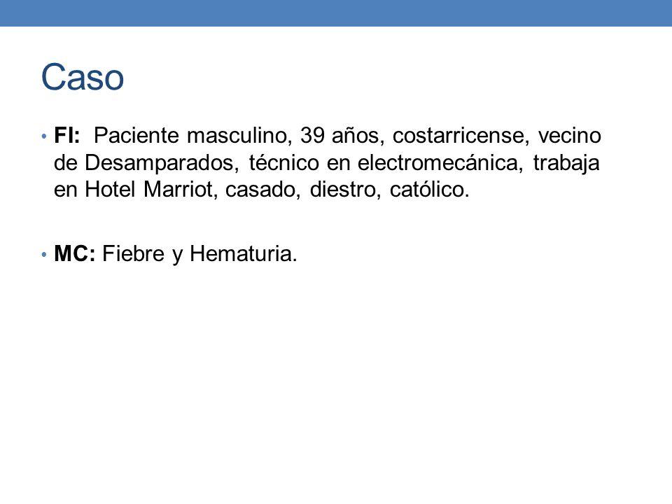 Caso FI: Paciente masculino, 39 años, costarricense, vecino de Desamparados, técnico en electromecánica, trabaja en Hotel Marriot, casado, diestro, ca