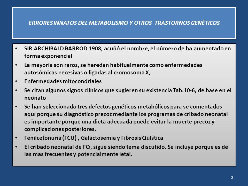 3 Anormalidades Sugestivas de errores innatos del metabolismo y otros trastornos genéticos General Signos dismórficos Sordera Automutilación Pelo Anormal Olor corporal o de la orina (pies sudados ; pálidos, húmedos y mohoso ; jarabe de arce ) Hepatoesplenomegalia; cardiomegalia Hidrops Anormalidades Sugestivas de errores innatos del metabolismo y otros trastornos genéticos General Signos dismórficos Sordera Automutilación Pelo Anormal Olor corporal o de la orina (pies sudados ; pálidos, húmedos y mohoso ; jarabe de arce ) Hepatoesplenomegalia; cardiomegalia Hidrops