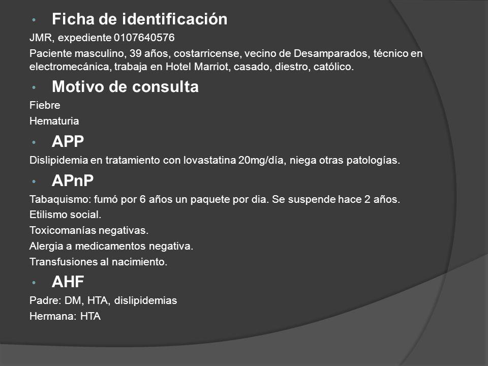 Ficha de identificación JMR, expediente 0107640576 Paciente masculino, 39 años, costarricense, vecino de Desamparados, técnico en electromecánica, tra