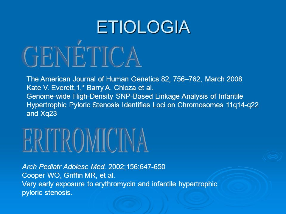 ETIOLOGIA The American Journal of Human Genetics 82, 756–762, March 2008 Kate V. Everett,1,* Barry A. Chioza et al. Genome-wide High-Density SNP-Based