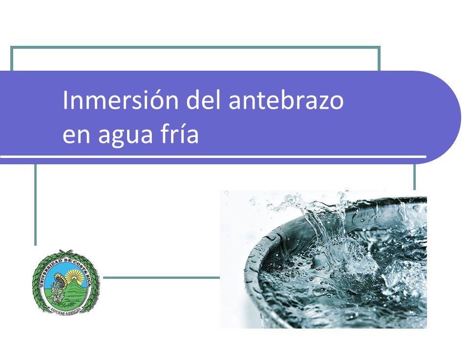 Inmersión del antebrazo en agua fría