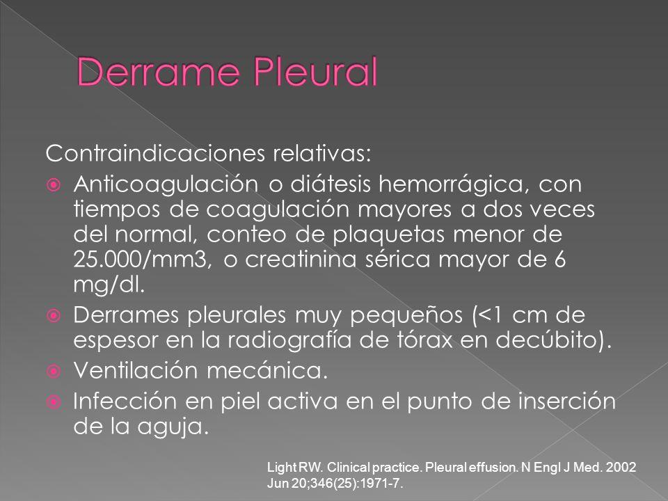 Contraindicaciones relativas: Anticoagulación o diátesis hemorrágica, con tiempos de coagulación mayores a dos veces del normal, conteo de plaquetas m