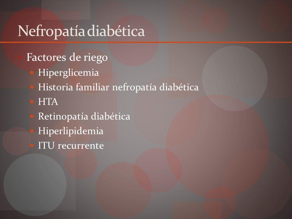 Evolución Primera etapa Hipertrofia renal Hiperfunción glomerular Segunda etapa Silente Normoalbuminuria