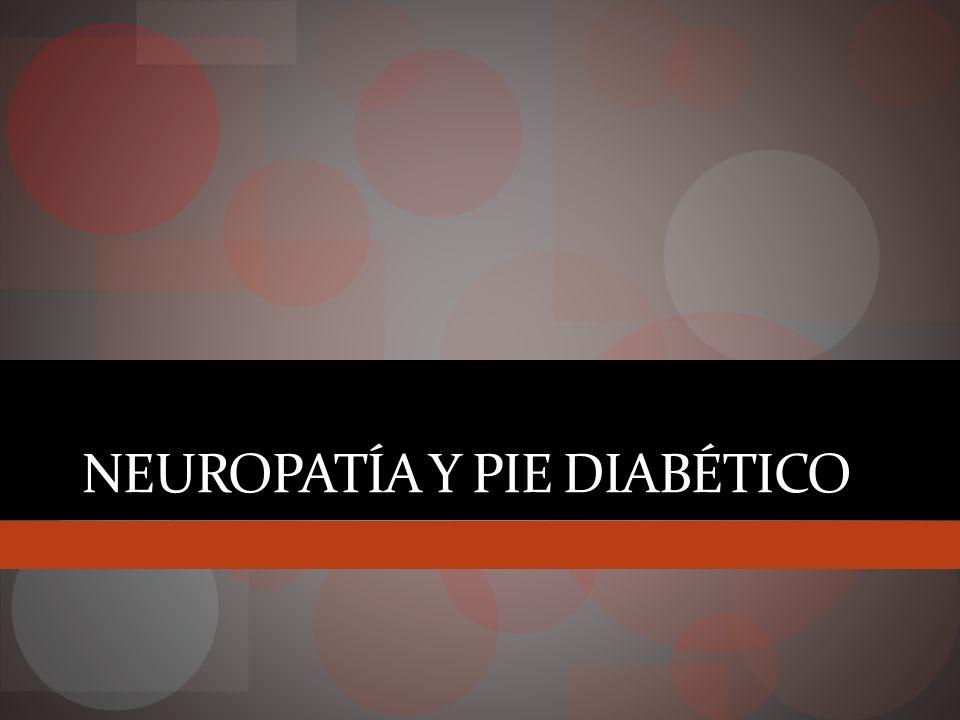 Pie diabético 12 a 25% riesgo de desarrollar ulceras pie Aumentan morbilidad y mortalidad Principal factor riesgo amputación