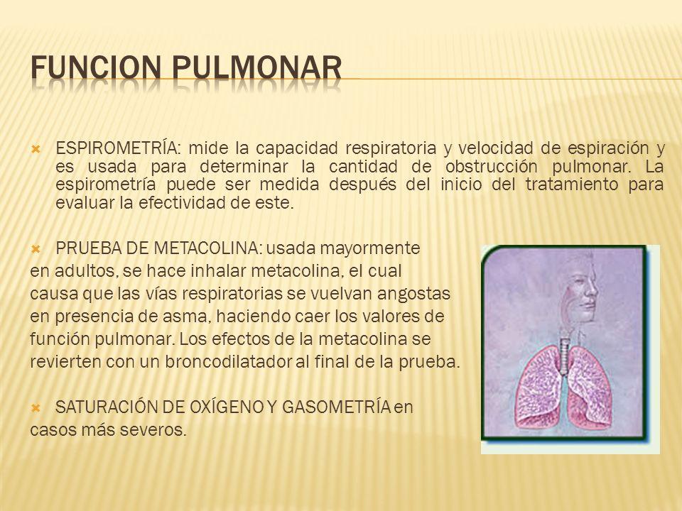 ESPIROMETRÍA: mide la capacidad respiratoria y velocidad de espiración y es usada para determinar la cantidad de obstrucción pulmonar. La espirometría