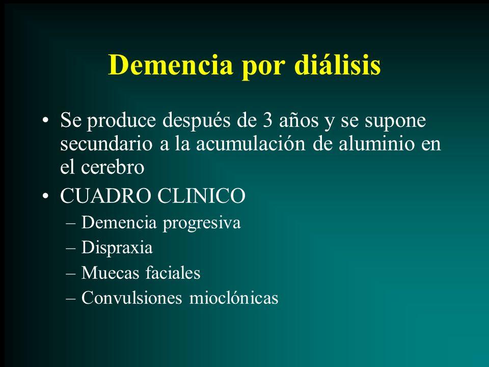 Demencia por diálisis Se produce después de 3 años y se supone secundario a la acumulación de aluminio en el cerebro CUADRO CLINICO –Demencia progresi