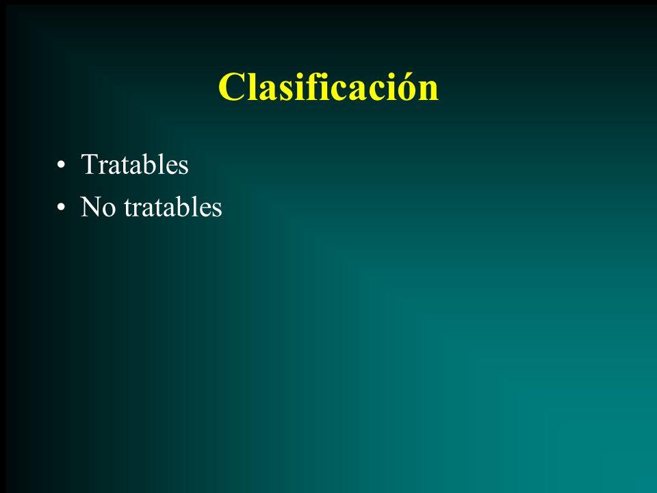 Clasificación Tratables No tratables