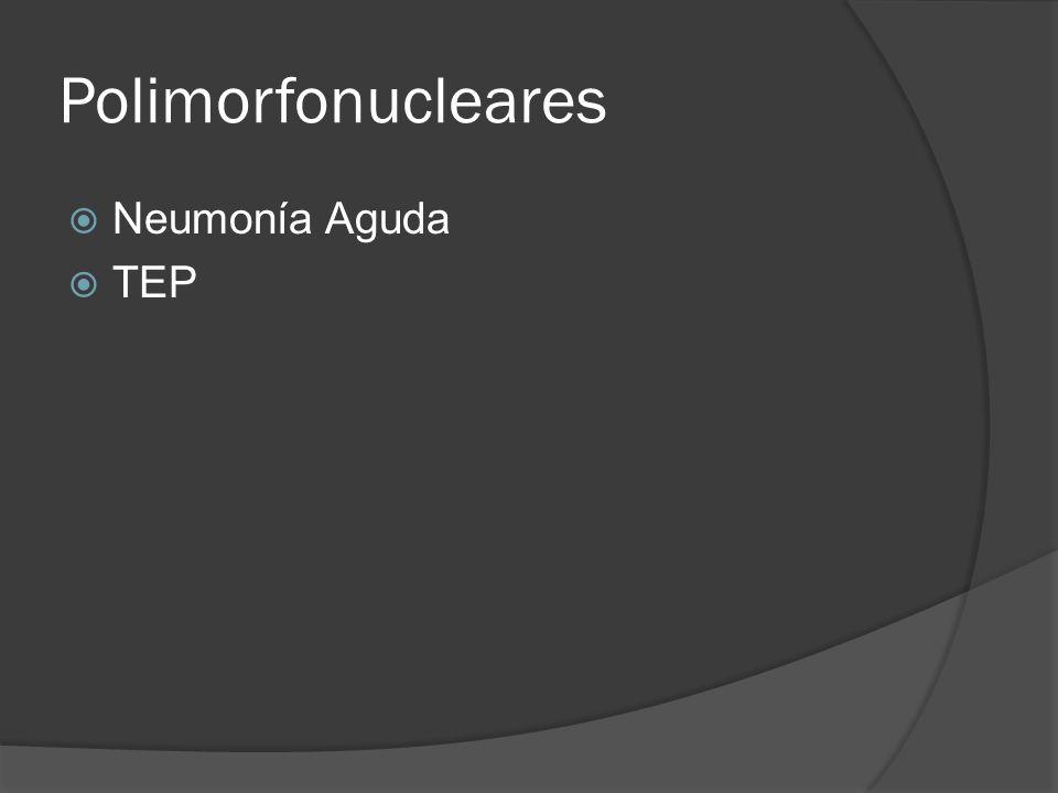 Polimorfonucleares Neumonía Aguda TEP