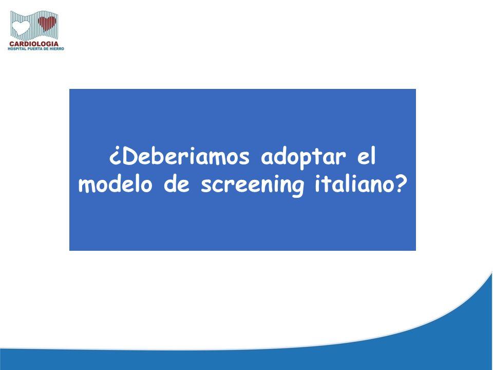 ¿Deberiamos adoptar el modelo de screening italiano?