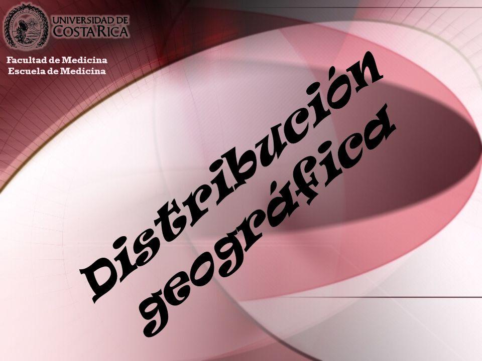 Distribución geográfica Facultad de Medicina Escuela de Medicina