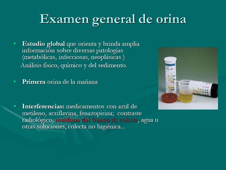 Examen general de orina Color: amarillo paja, ambar o aceiteColor: amarillo paja, ambar o aceite Aspecto: claro o muy ligeramente turbioAspecto: claro o muy ligeramente turbio Olor: no desagradable, particular, amoniacal…Olor: no desagradable, particular, amoniacal… Densidad: 1,003-1,040Densidad: 1,003-1,040 pH: 4.5-8.0 noche: + ácida, pp: + alcalina ( vegetarianos >)pH: 4.5-8.0 noche: + ácida, pp: + alcalina ( vegetarianos >) Su valor ayuda a identificar la presencia de determinados cristales ( ac= uratos y oxalatos, alc= fosfatos y carbonatos ) Su valor ayuda a identificar la presencia de determinados cristales ( ac= uratos y oxalatos, alc= fosfatos y carbonatos ) Proteinuria: 20-100 mg/L = 0-150 mg pr/g creatProteinuria: 20-100 mg/L = 0-150 mg pr/g creat 60% origen plasmático, 40% renal – 40% albúmina, 40% tubular, 20% inmunoglobulina y otras 60% origen plasmático, 40% renal – 40% albúmina, 40% tubular, 20% inmunoglobulina y otras Esterasa leucocitaria: enzima derivada de los leucocitos, sepsis…Esterasa leucocitaria: enzima derivada de los leucocitos, sepsis…
