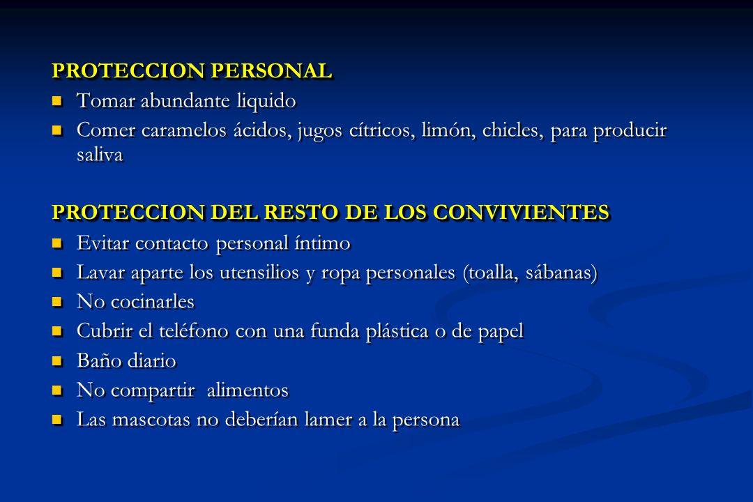 PROTECCION PERSONAL Tomar abundante liquido Comer caramelos ácidos, jugos cítricos, limón, chicles, para producir saliva PROTECCION DEL RESTO DE LOS C