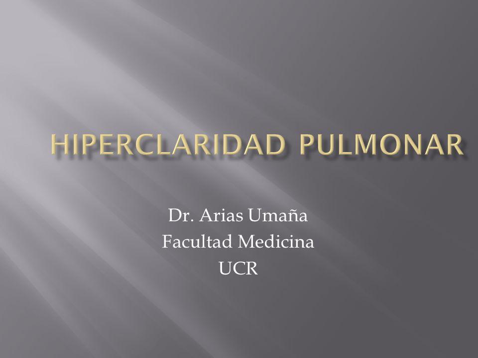 Es la disminución de la densidad normal de los pulmones, puede ser uni o bilateral.
