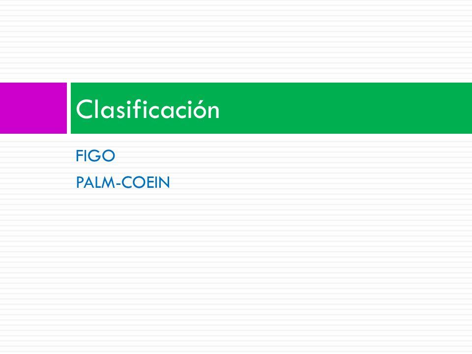 FIGO PALM-COEIN Clasificación