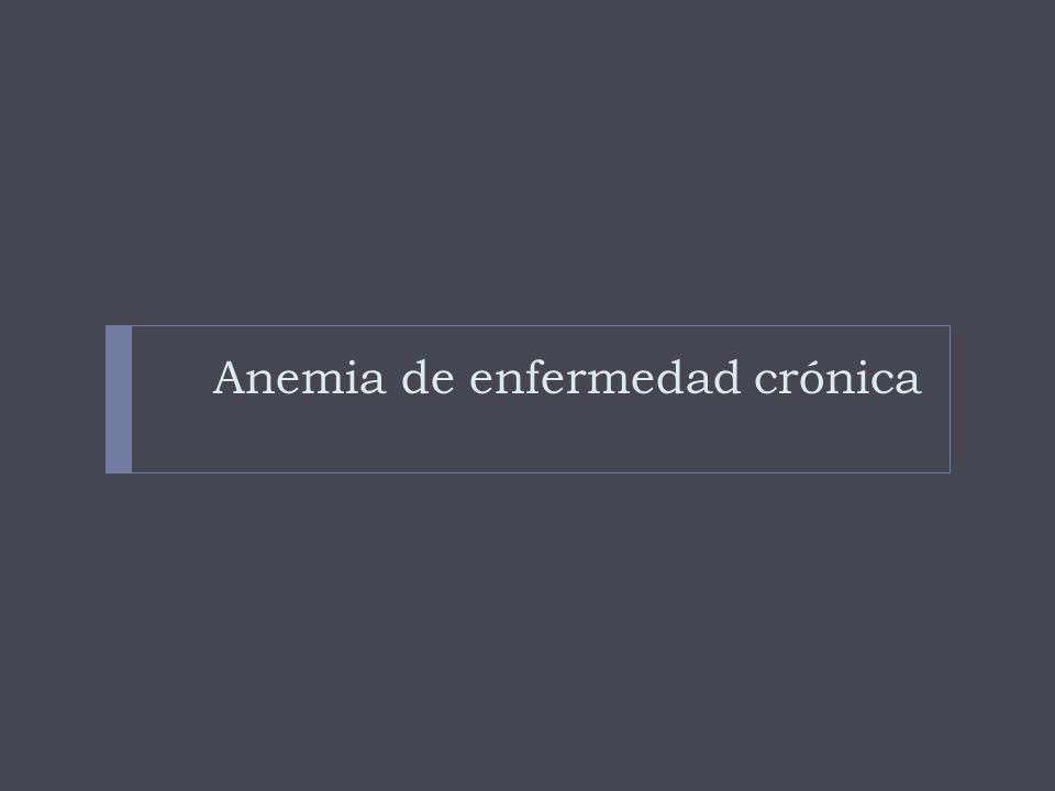 Anemia de enfermedad crónica