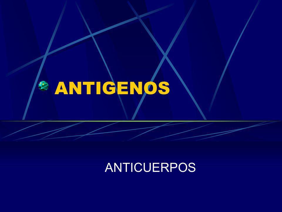 ANTIGENOS ANTICUERPOS