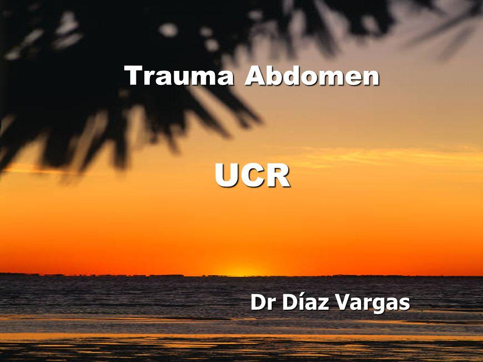 Trauma Abdomen UCR Dr Díaz Vargas
