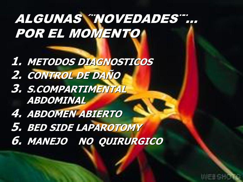 ALGUNAS ´¨NOVEDADES¨¨...POR EL MOMENTO 1. METODOS DIAGNOSTICOS 2.