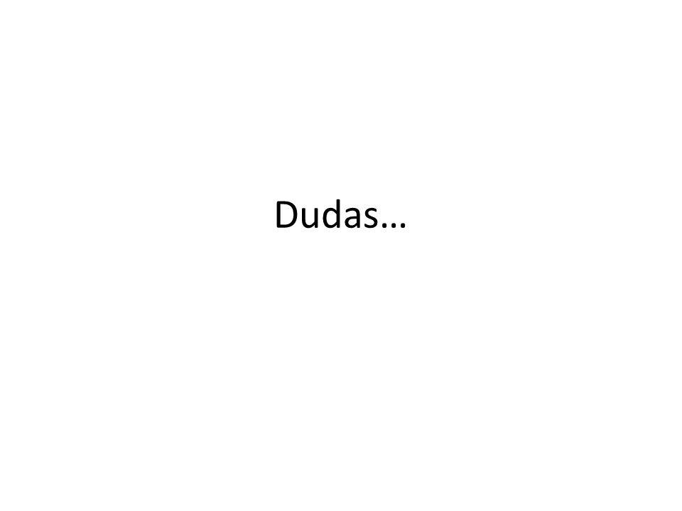 Dudas…