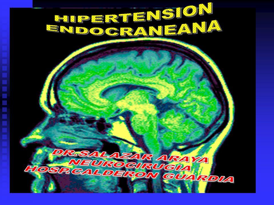 HIPERTENSION ENDOCRANEANA : ( HIC ) ES EL CONJUNTO DE SINTOMAS QUE SE MANIFIESTAN POR AUMENTO DE LA PRESION EN EL INTERIOR DE LA BOVEDA CRANEANA -TRAUMA -ANEURISMAS GIGANTES HIC -TUMORES-HSA -HIDROCEFALIA-CIRUGIA -ABSCESOS-etc CONSIDERACIONES ANATOMOFISIOLOGICAS y FISIOPATOLOGICAS -GLIA................................700-900cc -NEURONAS....................500-700cc CRANEO -SANGRE..........................100-150cc -LCR.........................................100-150cc -LIQ.EXTRACEL...................< 75cc FLUJO SANGUINEO CEREBRAL (FSC)........................................-50cc/100gr tejido/mto…15% GC CONSUMO O2 CEREBRAL.................................................................3 a 3,5cc/100gr tejido/mto AUTORREGULACION CEREBRAL.................