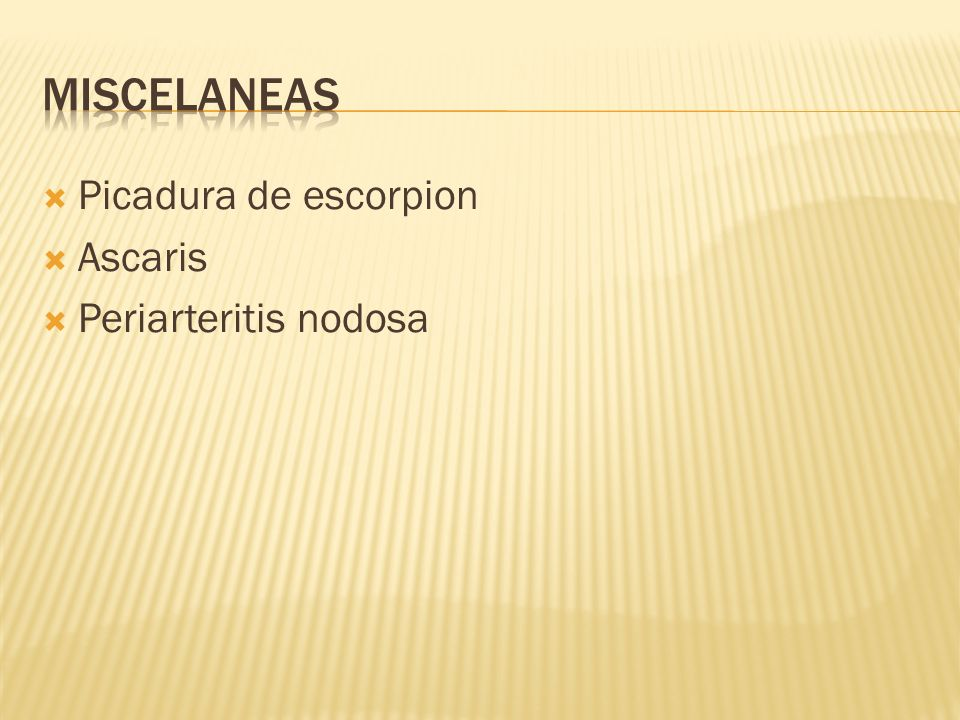 Picadura de escorpion Ascaris Periarteritis nodosa