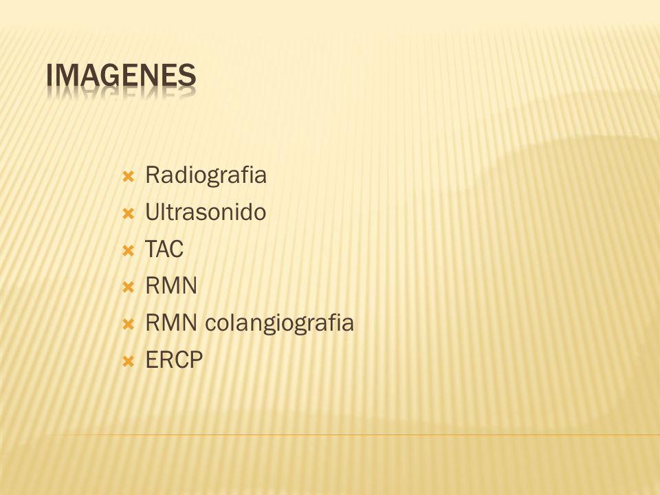 Radiografia Ultrasonido TAC RMN RMN colangiografia ERCP