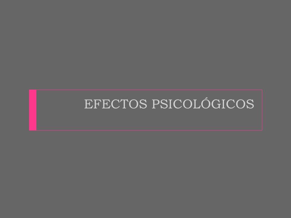 EFECTOS PSICOLÓGICOS