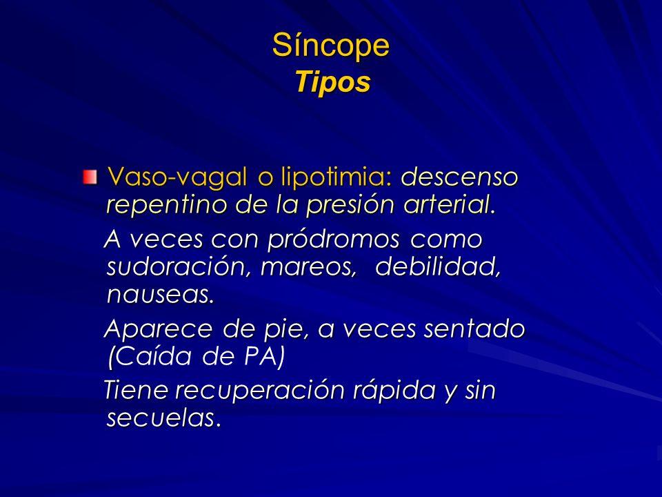 Sincope Causas Cardiovascular: disminución del flujo cerebral por gasto bajo, hipotensión u obstrucción vascular, arritmias, hipovolemia. Metabólico: