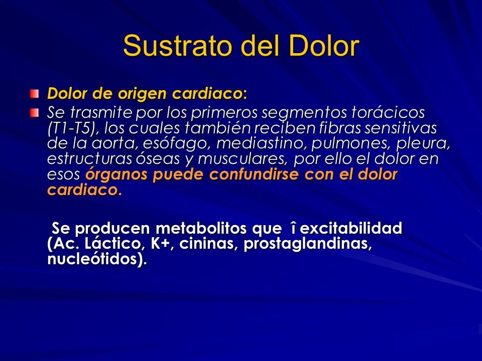 DOLOR TORÁCICO CATEGORÍAS Dolor torácico central causado por las vísceras. Dolor torácico lateral pleurítico, músculo esquelético o neurológico. Dolor