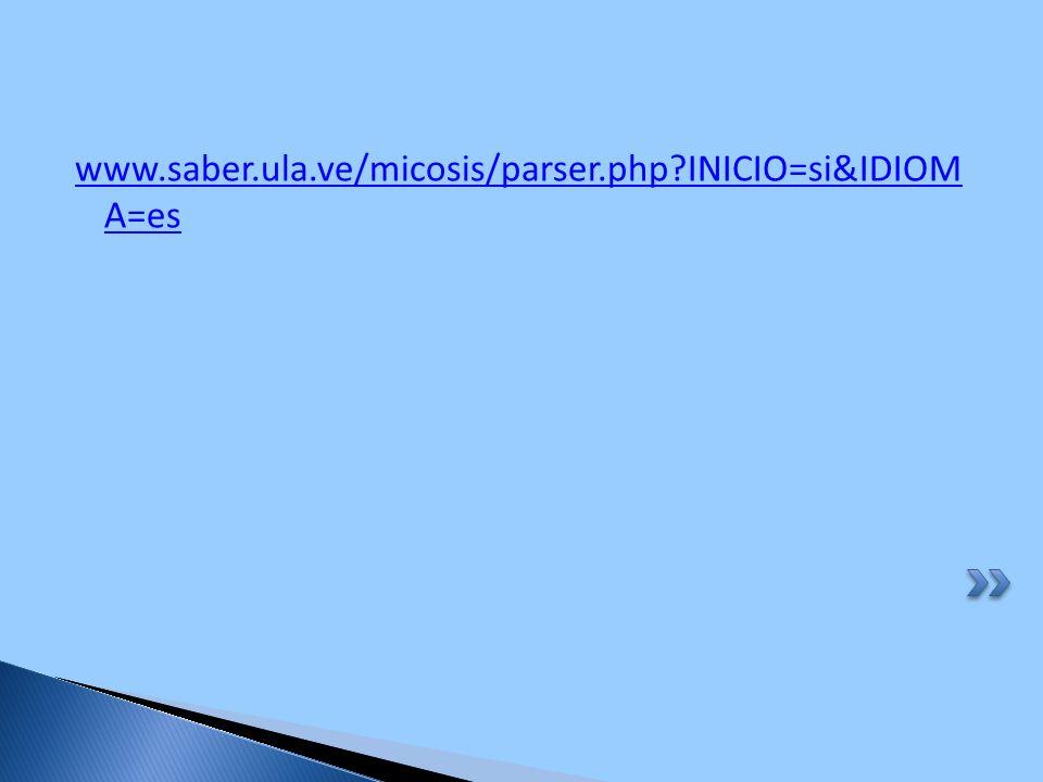 www.saber.ula.ve/micosis/parser.php?INICIO=si&IDIOM A=es