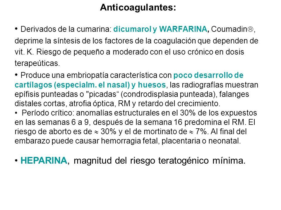 Anticoagulantes: Derivados de la cumarina: dicumarol y WARFARINA, Coumadin, deprime la síntesis de los factores de la coagulación que dependen de vit.