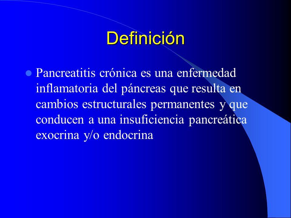 Definición Pancreatitis crónica es una enfermedad inflamatoria del páncreas que resulta en cambios estructurales permanentes y que conducen a una insu
