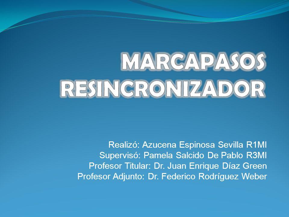 Realizó: Azucena Espinosa Sevilla R1MI Supervisó: Pamela Salcido De Pablo R3MI Profesor Titular: Dr. Juan Enrique Díaz Green Profesor Adjunto: Dr. Fed