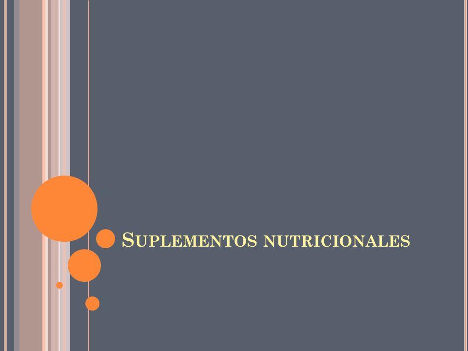 S UPLEMENTOS NUTRICIONALES