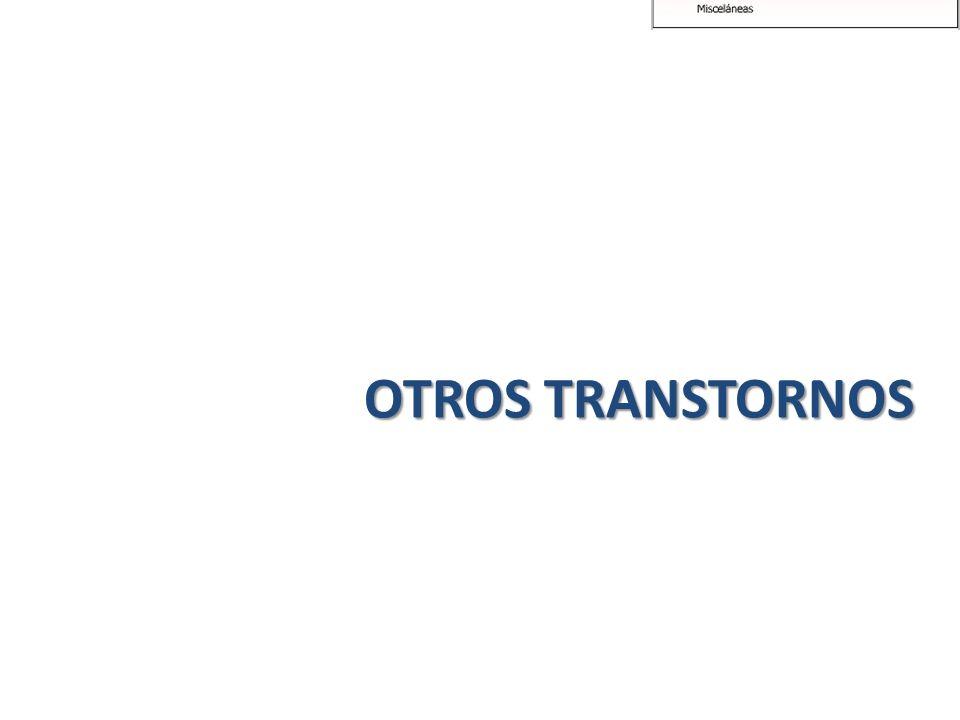 OTROS TRANSTORNOS