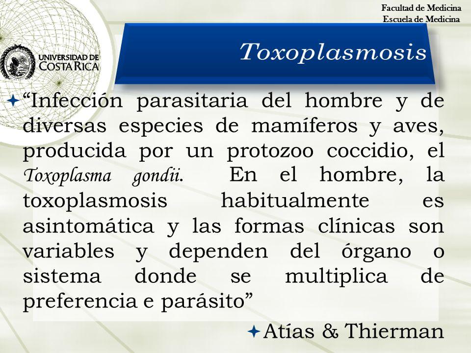 Infección parasitaria del hombre y de diversas especies de mamíferos y aves, producida por un protozoo coccidio, el Toxoplasma gondii. En el hombre, l